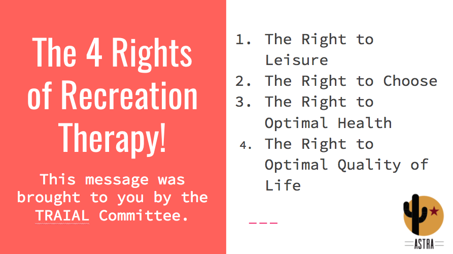 ASTRA - The Four Rights of Recreation Therapy!